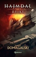 fantastyka: Hajmdal. Tom 5: Relikt - ebook